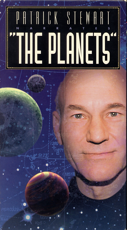 "Patrick Stewart Narrates ""The Planets"" on VHS. Starring Patrick Stewart. Music by Tomita. Directed by Don Barrett. 1993."