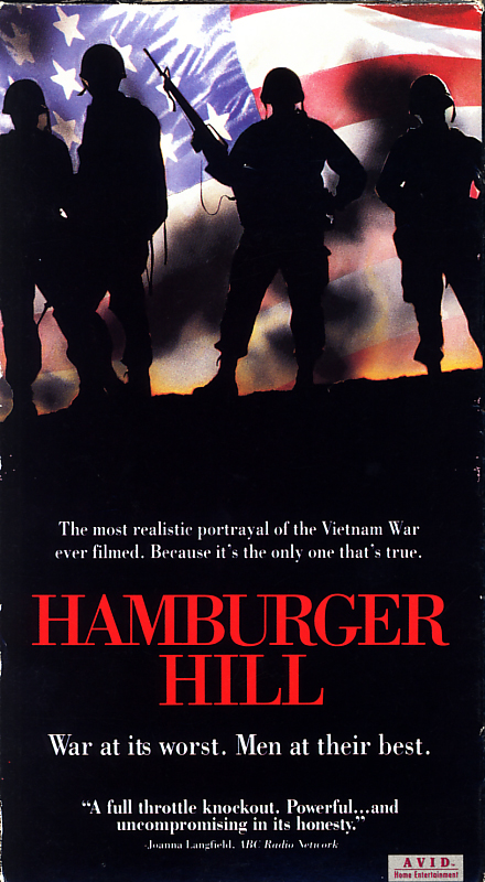 Hamburger Hill on VHS video. Starring Anthony Barrile, Michael Boatman, Don Cheadle, Dylan McDermott. Directed by John Irvin. 1987.