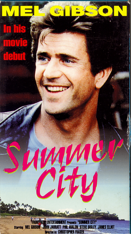 Summer City on VHS video. Starring John Jarratt, Phillip Avalon, Steve Bisley, Mel Gibson. Directed by Christopher Fraser. 1977.