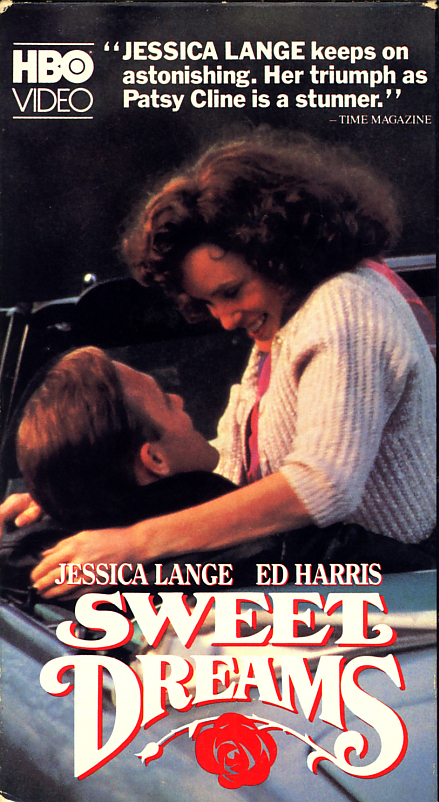 Sweet Dreams on VHS. Movie starring Jessica Lange, Ed Harris. With Ann Wedgeworth, P.J. Soles, John Goodman, Gary Basaraba, James Staley, David Clennon. Directed by Karel Reisz. 1985.