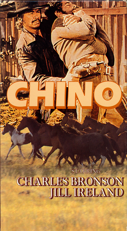 Chino movie on VHS. Starring Charles Bronson, Jill Ireland. With Marcel Bozzuffi, Vincent Van Patten. Directed by John Sturges, Duilio Coletti. 1973.