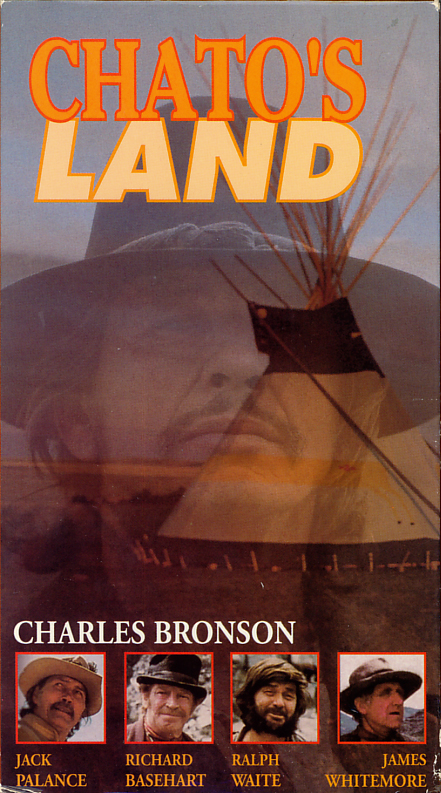 Chato's Land VHS movie box cover art scan. Movie starring  Charles Bronson, Jack Palance, Richard Basehart, Ralph Waite, James Whitmore. Directed by Michael Winner. 1972.
