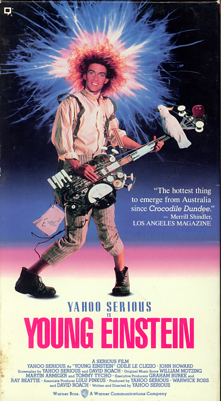 Young Einstein on VHS video. Movie starring Yahoo Serious, Odile Le Clezio, John Howard. Directed by Yahoo Serious. 1988.