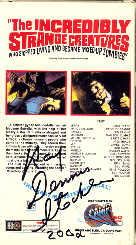 Ray Dennis Steckler autograph from The Incredibly Strange Creatures Who Stopped Living and Became Mixed-Up Zombies VHS movie box