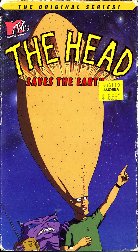 MTV's The Head on VHS video. Starring Gordon Barnett, Jason Candler, Patricia Bibby. Created by Eric Fogel. With Mike Judge. 1994.