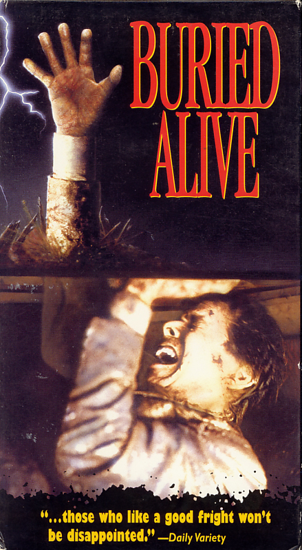 Buried Alive on VHS video. Movie starring Tim Matheson, Jennifer Jason Leigh, William Atherton, Hoyt Axton. Directed by Frank Darabont. 1990.