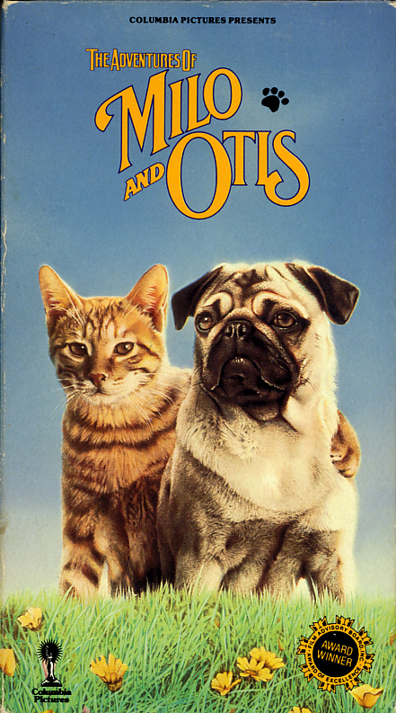 The Adventures of Milo and Otis on VHS. Movie starring the voices of Kyoko Koizumi, Soren Kragh-Jacobsen, Dudley Moore, Shigeru Tsuyuki. Directed by Masanori Hata. 1986.