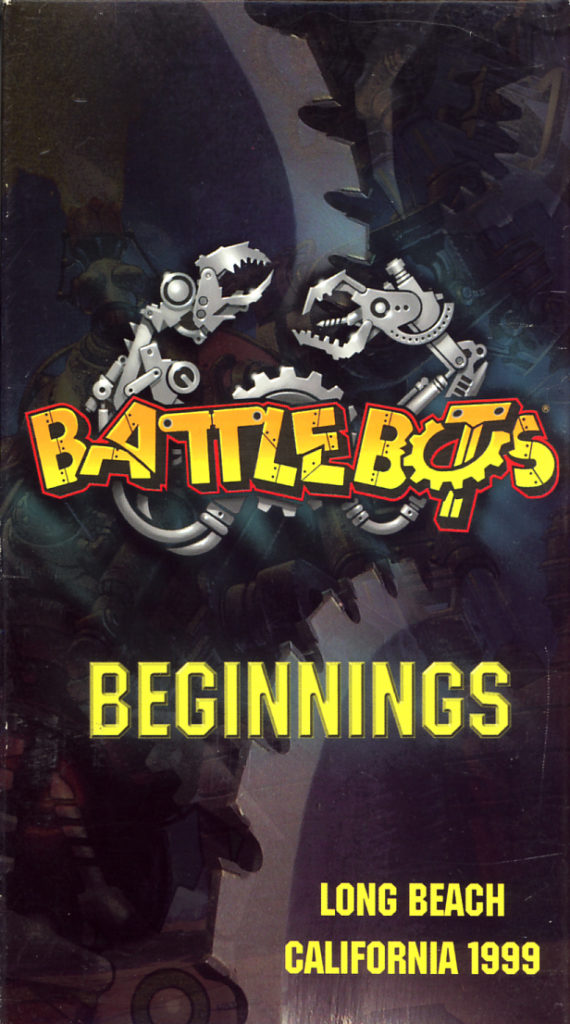 BattleBots Beginnings on VHS. Starring Unknown. Directed by Unknown. 2001.