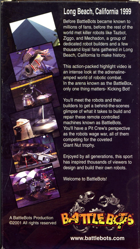 BattleBots Beginnings on VHS. Starring Unknown. Directed by Unknown. 2001. Cover art side 2.